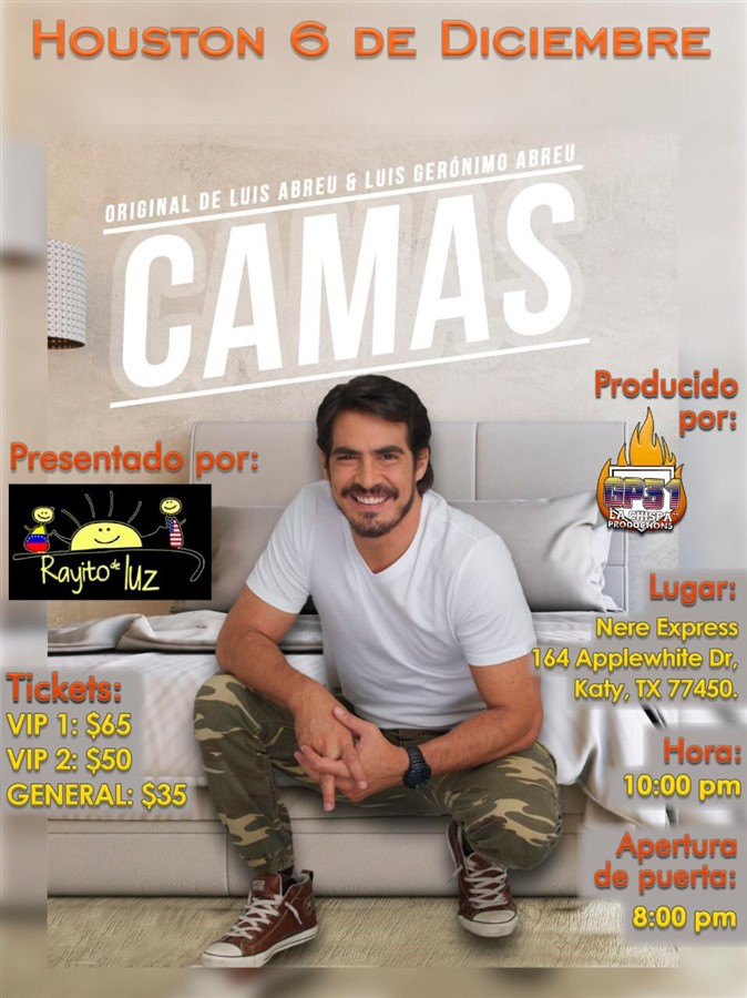Get Information and buy tickets to Camas - Luis Geronimo Abreu - Houston TX Reg $35 - Vip 2 $50 - Vip 65 on www.click-event.com