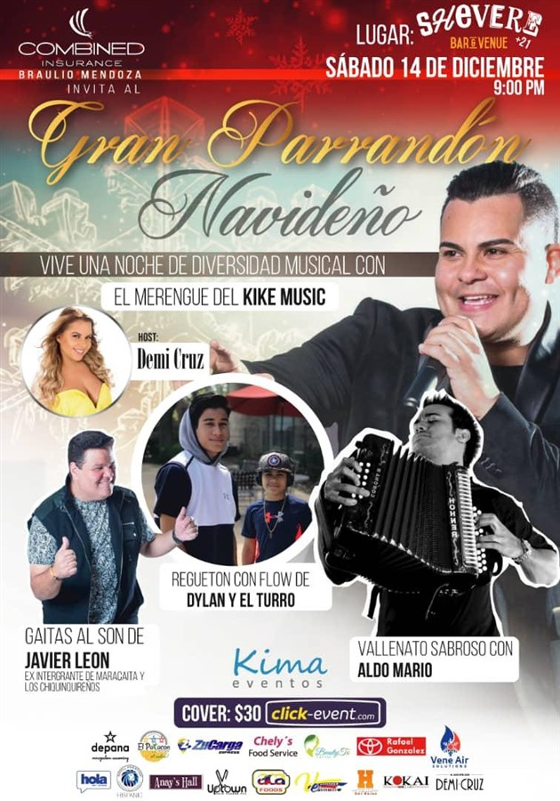 Get Information and buy tickets to Gran Parrandon Navideño - Kike Music - Javier Leon Dylan y El Turro - Aldo Mario - Reg $30 on www.click-event.com