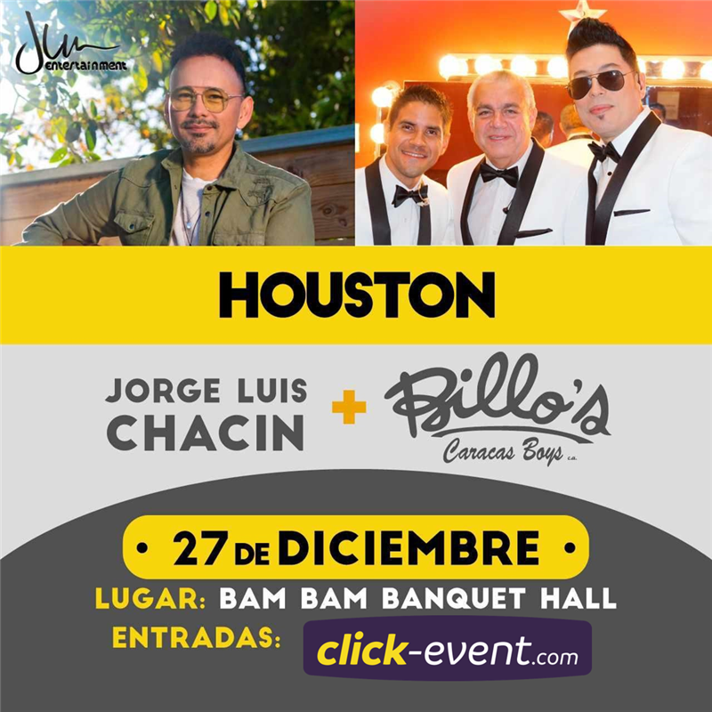Get Information and buy tickets to Jorge Luis Chacin & Billo's Caracas Boys - Houston TX Reg $35 - Vip Bronce $60 - Vip Plata $85  - Vip Oro $99 on www.click-event.com
