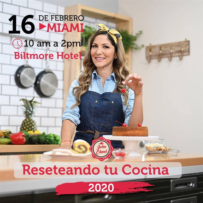 Get Information and buy tickets to Reseteando tu Cocina - Johana Clavel - Miami Preventa Reg $150 on www.click-event.com