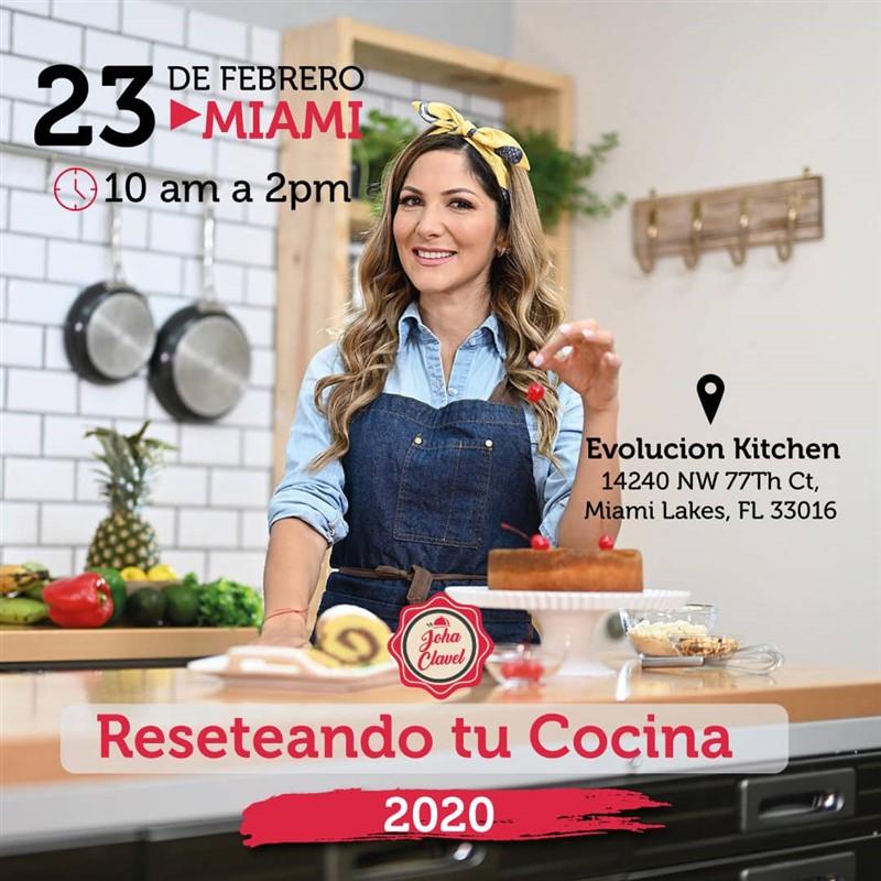 Get Information and buy tickets to Reseteando tu Cocina - Johana Clavel - Miami FL Reg $100 on www.click-event.com