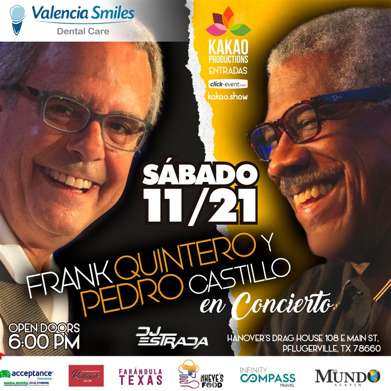 Get Information and buy tickets to Frank Quintero y Pedro Castillo - En concierto - Austin Preventa General $40 - Vip $50 on www.click-event.com