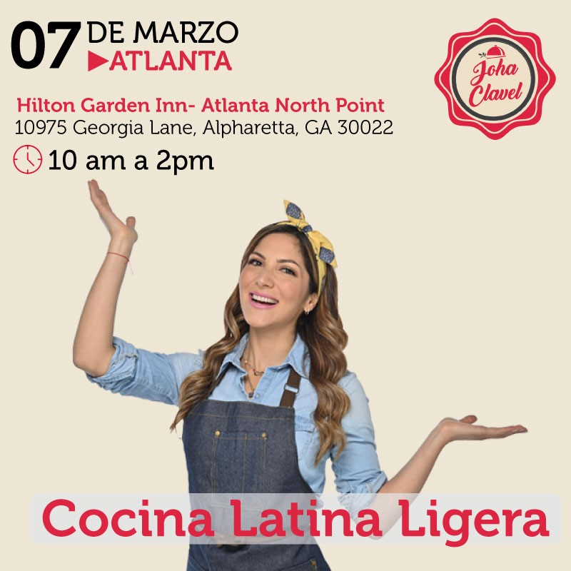 Get Information and buy tickets to Cocina Latina Ligera - Johana Clavel - Atlanta Preventa Reg $100 Precio fiinal $130 on www.click-event.com