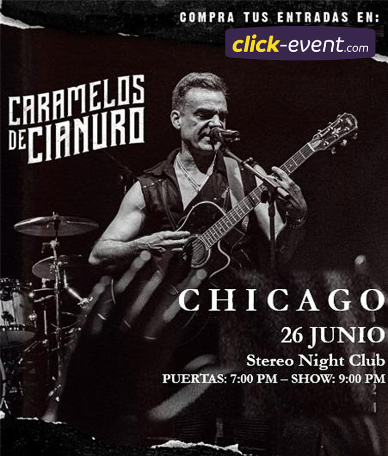 Get Information and buy tickets to Caramelos de Cianuro - Chicago IL Reg $50 - Reg + M&G $80 on www.click-event.com