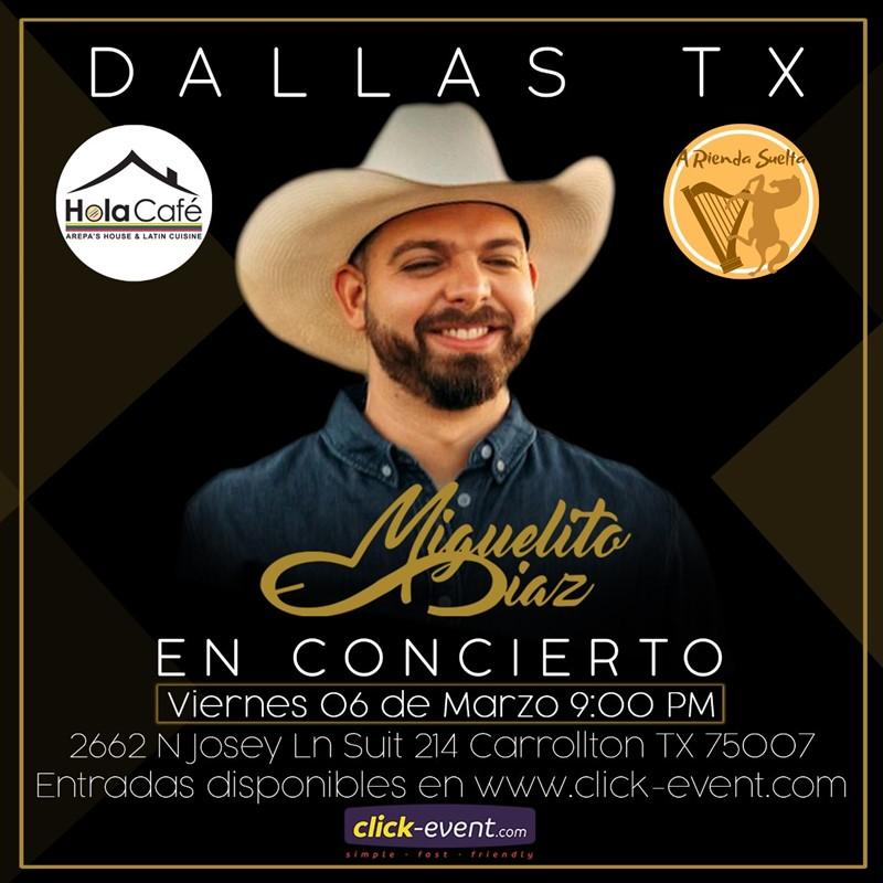 Get Information and buy tickets to Miguelito Diaz en concierto  Dallas TX Reg $25 - Vip $35 on www.click-event.com