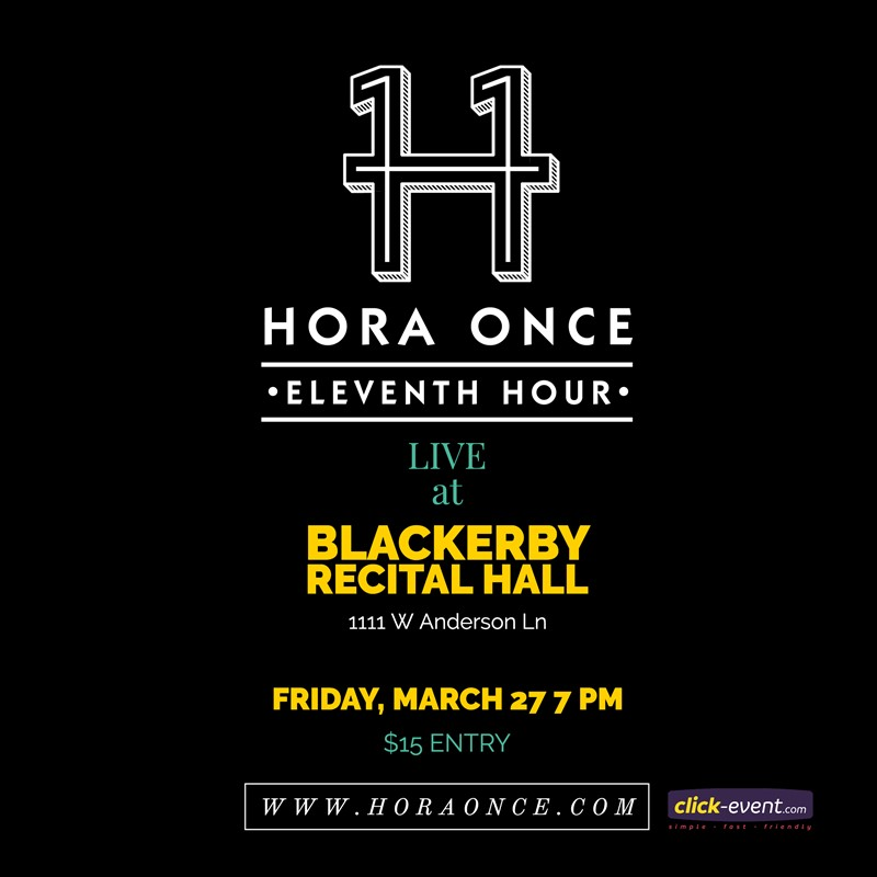 Get Information and buy tickets to Hora Once live at The Blackerby - Austin TX Reg $15 on www.click-event.com