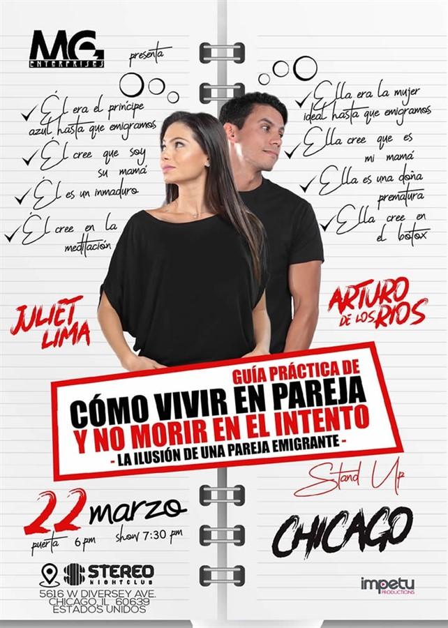 Get Information and buy tickets to Como vivir en Pareja y no morir en el intento - Chicago IL Juliet Lima - Arturo de los Rios - Reg $30 on www.click-event.com