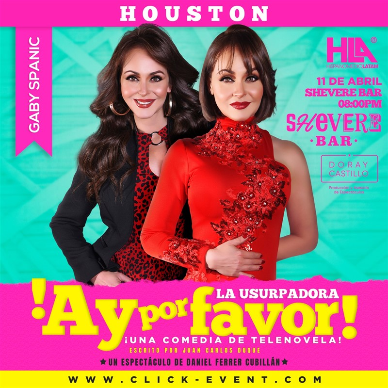 Get Information and buy tickets to ¡Ay Por Favor! La Usurpadora - Una Comedia de Telenovela con Gabriela Spanic, Katy TX - Reg $30 - Vip $50 on www.click-event.com