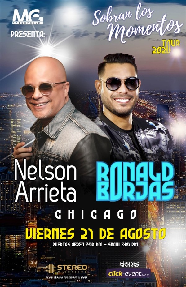 Get Information and buy tickets to Sobran los Momentos - Nelson Arrieta & Ronald Borjas Chicago IL - Reg $50 - Vip $70 on www.click-event.com