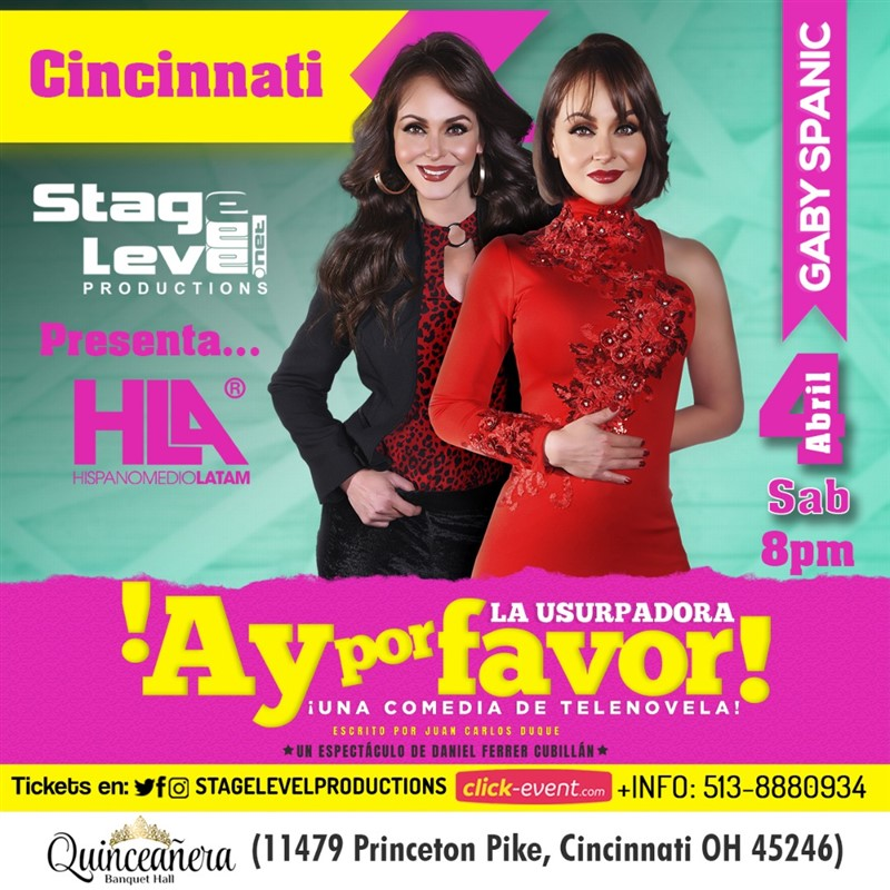 Get Information and buy tickets to ¡Ay Por Favor! La Usurpadora - Una Comedia de Telenovela con Gabriela Spanic, Cincinnati - Reg $35 - Vip $45 on www.click-event.com