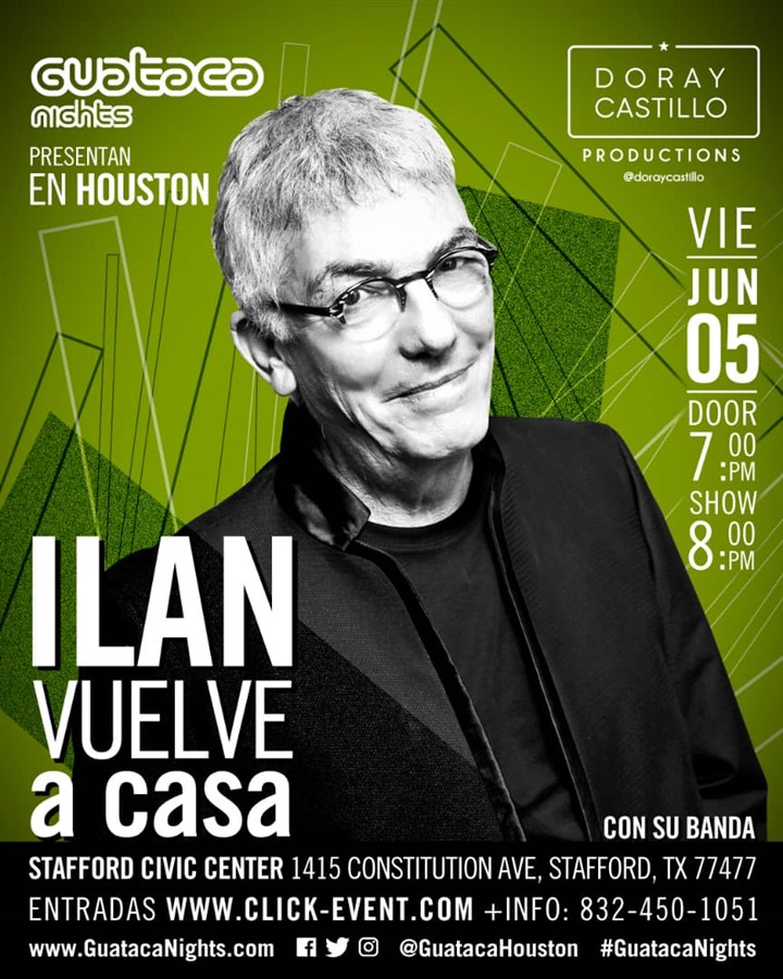 "Get Information and buy tickets to Ilan ""Vuelve a casa"" con su banda - Houston TX Reg $65 - Vip $85 - Vip $95 on www.click-event.com"
