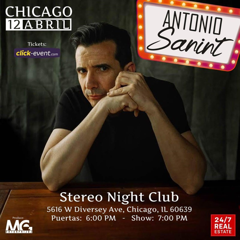 Get Information and buy tickets to Antonio Sanint - Chicago IL Reg $25 - Vip $35 on www.click-event.com