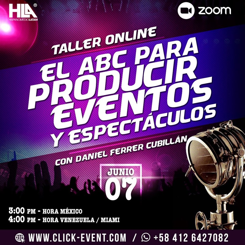 Get Information and buy tickets to El ABC para la Produccion de Eventos y Espectaculos con Dani Reg $30 - via  ZOOM on www.click-event.com
