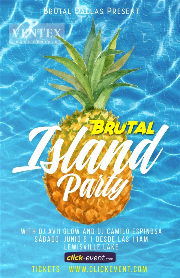 Get Information and buy tickets to BRUTAL Island Experience 2.0 🏝 La mejor rumba de Dallas - 1ra Pre-Venta $35 2da Pre-Venta $ on www.click-event.com