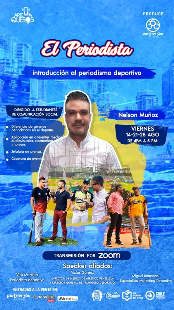 Get Information and buy tickets to El Periodista Introducción al periodismo Deportivo - Nelson Muñoz Reg $10 / Agosto 14-21-28 on www.click-event.com