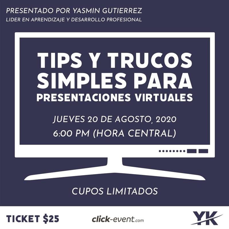 Get Information and buy tickets to Tip y Trucos Simples para Presentaciones Virtuales Reg $25 - (descuento de $5 hasta 18 Agosto) on www.click-event.com