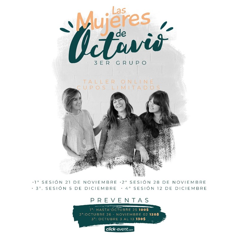 Get Information and buy tickets to Las mujeres de Octavio Reg $130 - Preventa $100 - 120 on www.click-event.com