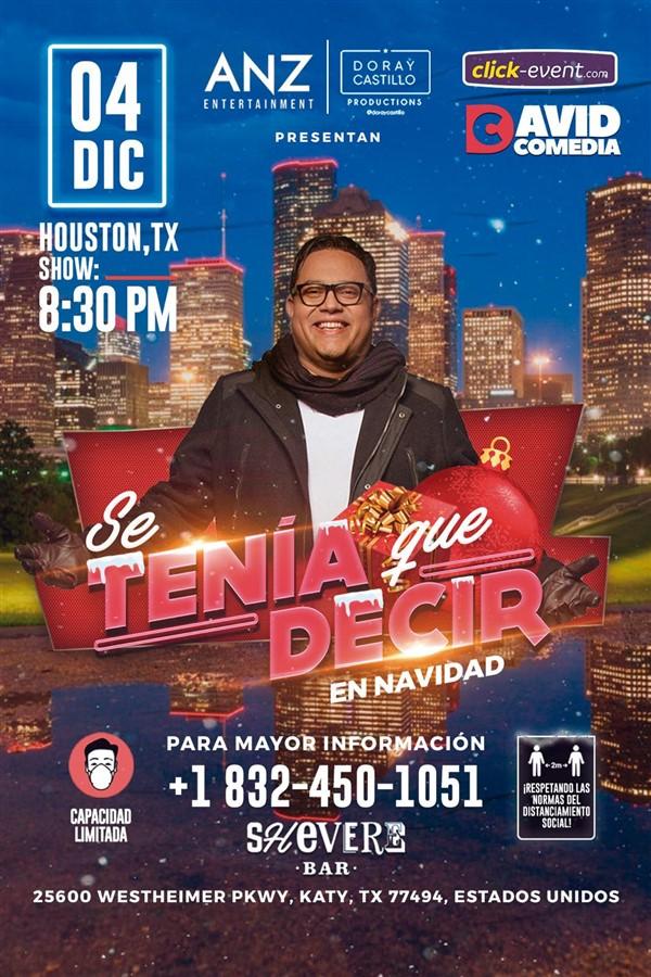 Get Information and buy tickets to Se Tenia que Decir en Navidad - David Comedia Reg $30 - Vip $50 on www.click-event.com