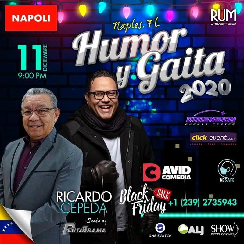 """Get Information and buy tickets to Humor y Gaita 2020 - Ricardo Cepeda,David Comedia - Maples FL Oferta Black Friday, """"NAPOLI"""" hasta Nov 30 on www.click-event.com"""