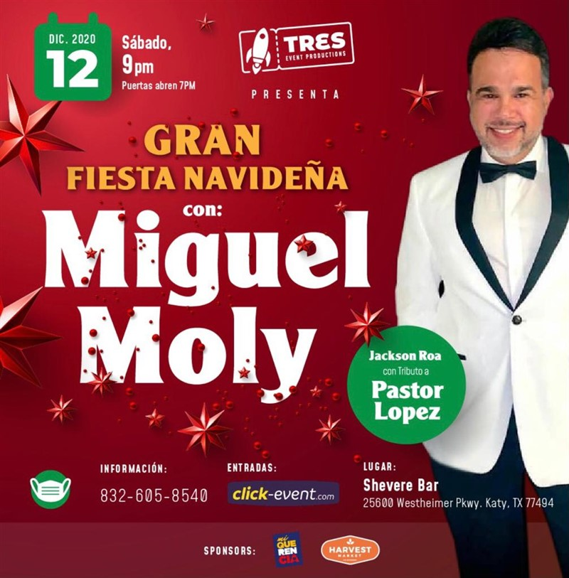 Get Information and buy tickets to Gran Fiesta Navideña con Miguel Moly Reg $ 40 - Vip $60 on www.click-event.com
