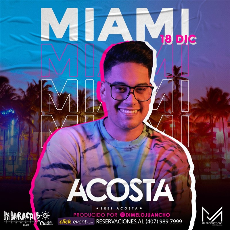 Get Information and buy tickets to Beet Acosta - Miami FL Reg $30 on www.click-event.com
