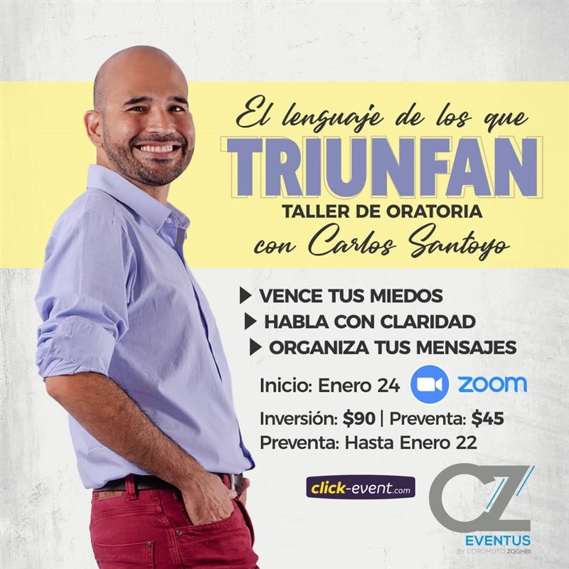 Get Information and buy tickets to El Lenguaje de los que Triunfan con Carlos Santoyo Preventa $45 (hasta 22 de Enero) - Reg $90 on www.click-event.com