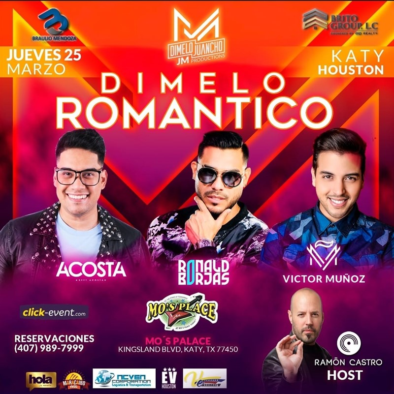 Get Information and buy tickets to Dimelo Romantico - Houston TX - Beet Acosta, Ronald Borjas, Victor Muñoz Bar $35 - General $50 - Vip $70 - Gold $100 on www.click-event.com
