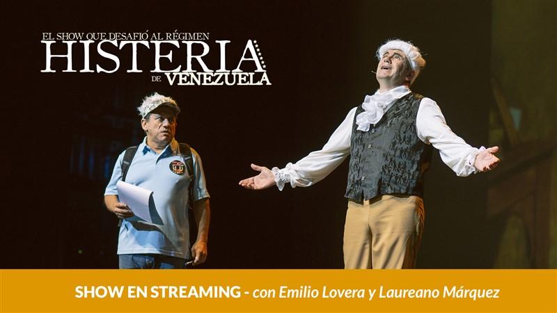 Get Information and buy tickets to Histeria de Venezuela - El Show que desafió al Régimen Reg $5.99 on www.click-event.com