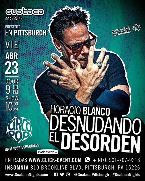 Get Information and buy tickets to Horacio Blanco Desnunando el Desorden Reg $30 - Vip $40 on www.click-event.com