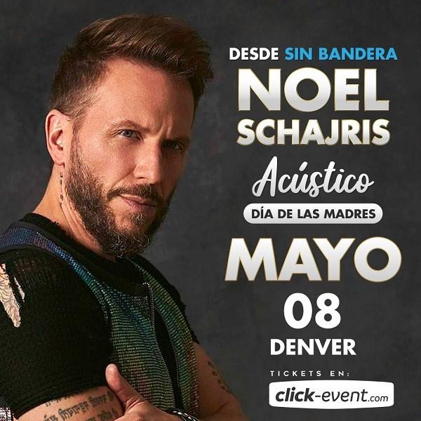 Obtener información y comprar entradas para Noel Schajris - desde Sin Bandera - Denver, CO Preventa Limitada en www.click-event.com.