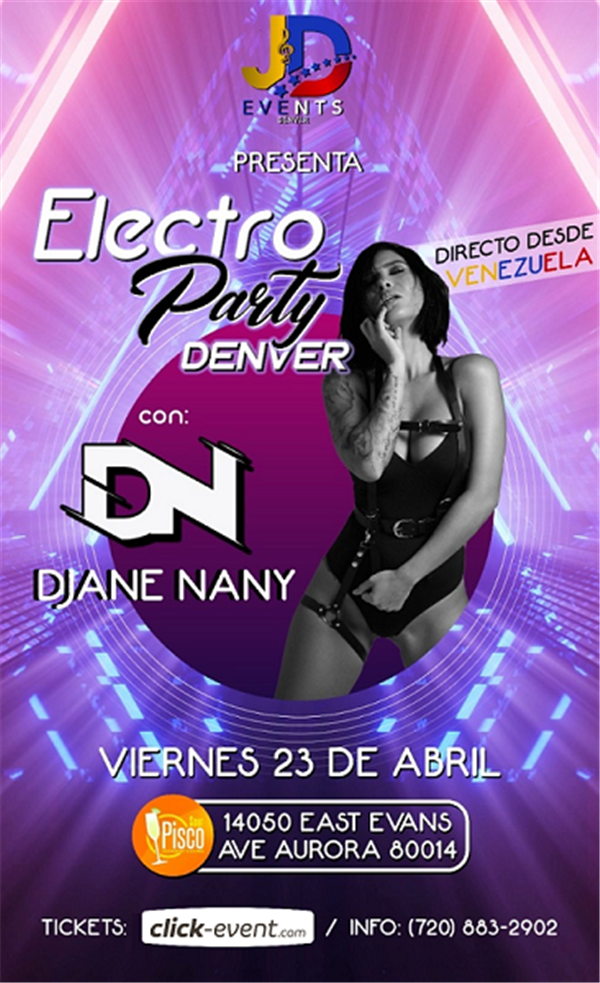 Electro Party Denver - DJ Ane Nany