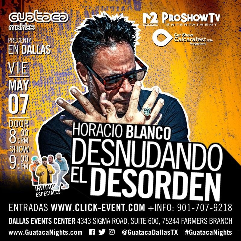 Obtener información y comprar entradas para Horacio Blanco - Desnudando el Desorden Reg $35 - Vip $50 en www.click-event.com.