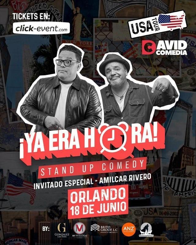Obtener información y comprar entradas para Ya Era Hora - Stand Up Comedy - David Comedia - Orlando FL General $25 - Vip $40 - Preventa en www.click-event.com.