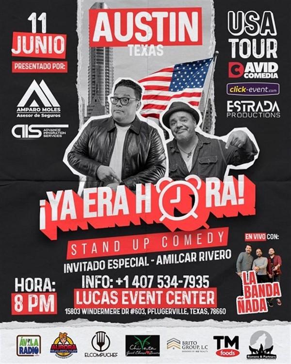 Obtener información y comprar entradas para Ya Era Hora - Stand Up Comedy - David Comedia - Austin TX General $30 - Preventa en www.click-event.com.