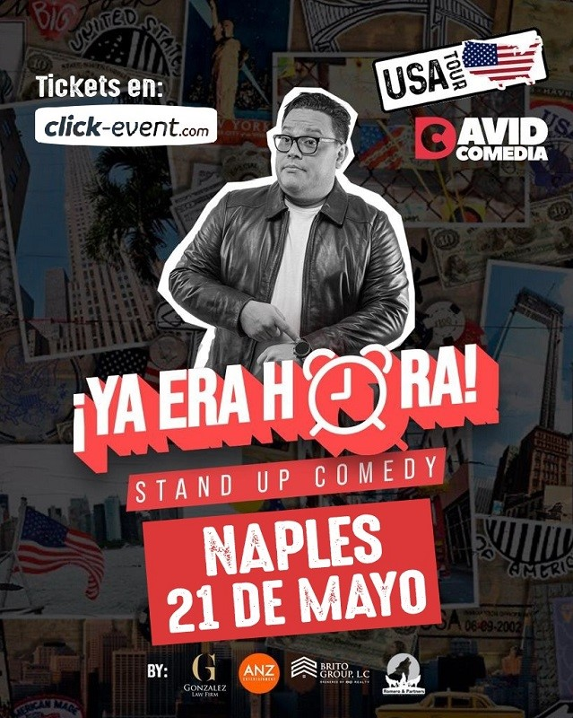 Get Information and buy tickets to Ya Era Hora - Stand Up Comedy - David Comedia - Naples FL General $30 - Preventa on www.click-event.com