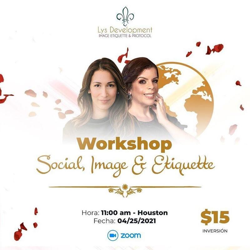 Obtener información y comprar entradas para Workshop - Social, Image & Etiquette Inversion $15 en www.click-event.com.