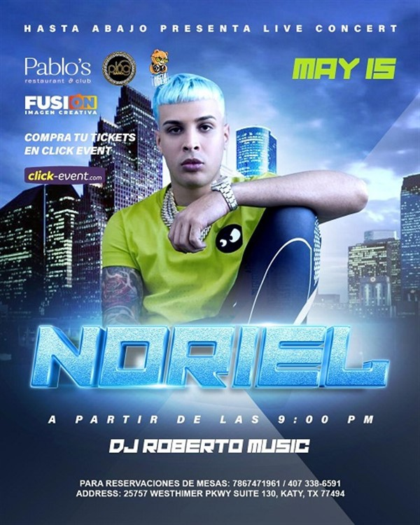 Get Information and buy tickets to Noriel - Houston TX General $30 - Vip $45 on www.click-event.com