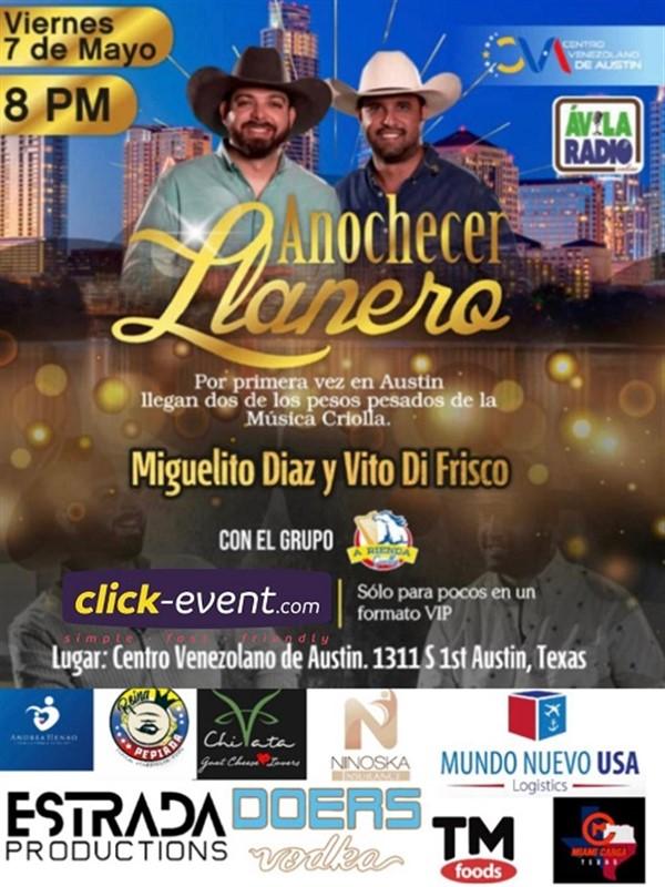 Get Information and buy tickets to Anochecer Llanero - Miguelito Diaz y Vito Di Frisco  on www.click-event.com