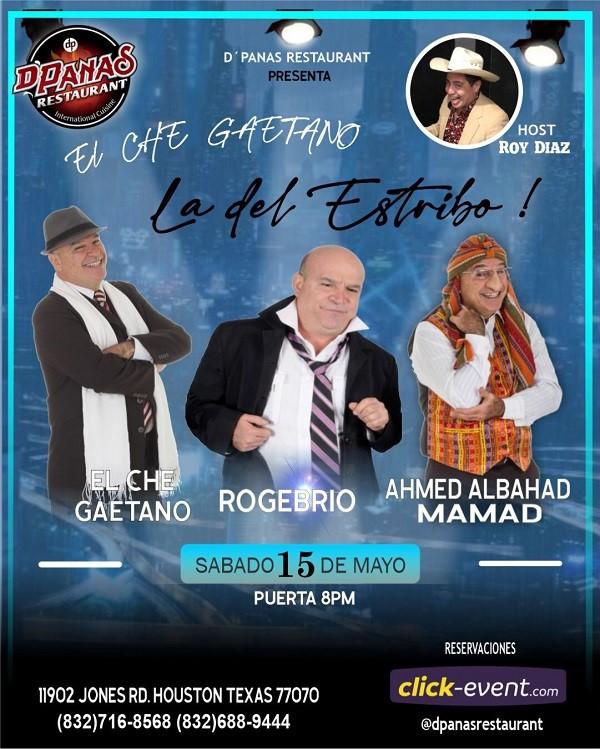 Get Information and buy tickets to Che Gaetano - La del estribo - Houston  on www.click-event.com