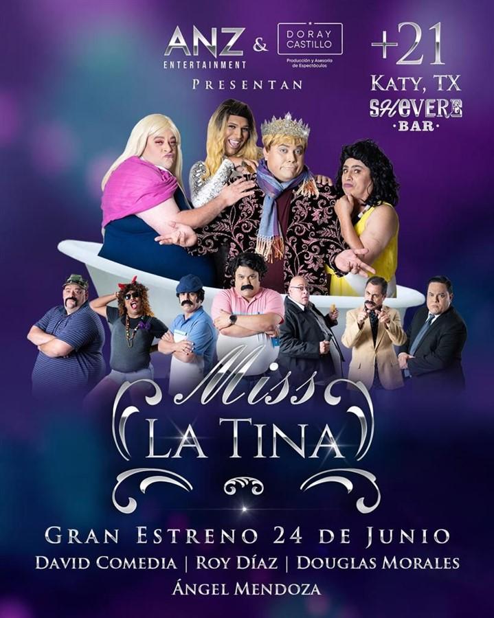 Get Information and buy tickets to Miss La Tina - David Comedia - Roy Diaz - Douglas Morales - Angel Mendoza - Katy TX  on www.click-event.com