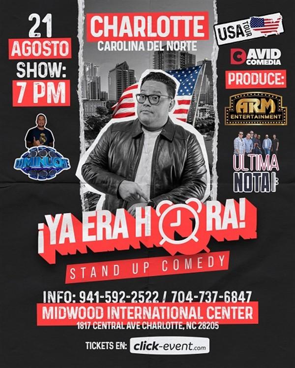 Ya Era Hora - Stand Up Comedy - David Comedia - Charlote NC