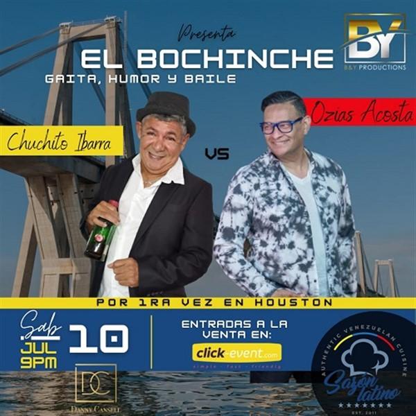 Get Information and buy tickets to El Bochinche con Chuchito Ibarra y Ozias Acosta - Houston TX  on www.click-event.com
