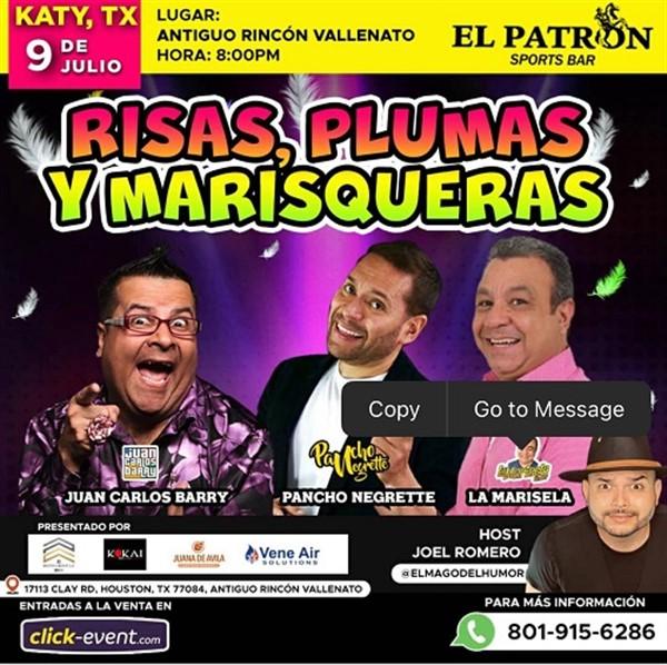 Get Information and buy tickets to Risas, Plumas y Marisqueras - Juan Carlos Barry, Pancho Negrete, La Marisela - Houston TX  on www.click-event.com