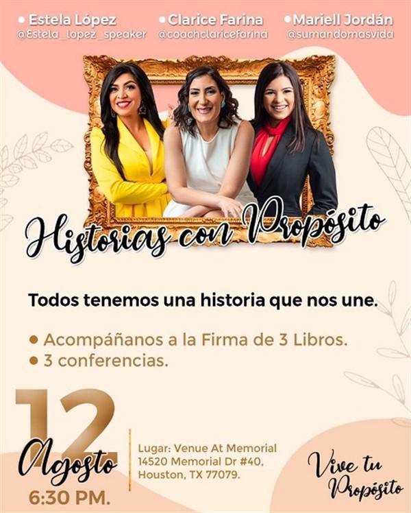 Get Information and buy tickets to Historias con Proposito - Estela López, Clarice Farina, Mariell Jordán  on www.click-event.com