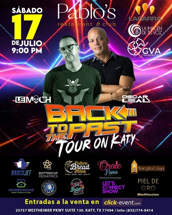 Get Information and buy tickets to Back to the Past -Tour on Katy - DJ Lemoch - Oscar Leal  on www.click-event.com