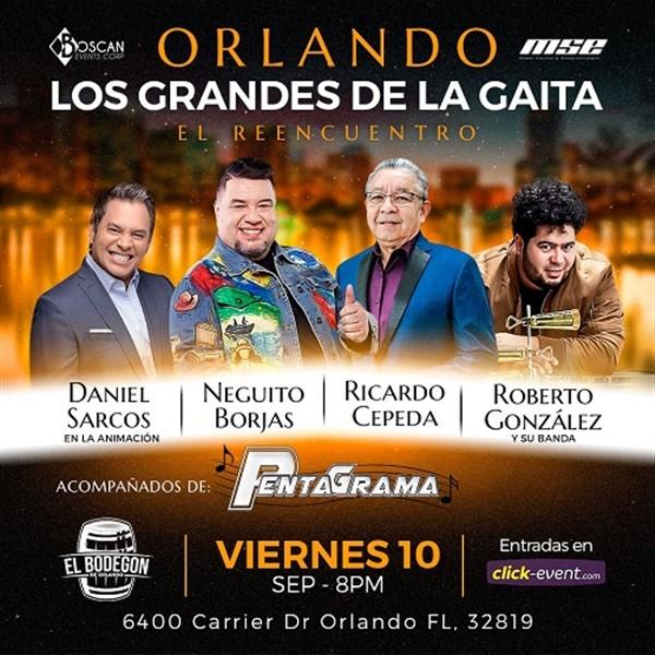 Los Grandes de la Gaita - Neguito Borjas, Ricardo Cepeda, Roberto González - Orlando Fl