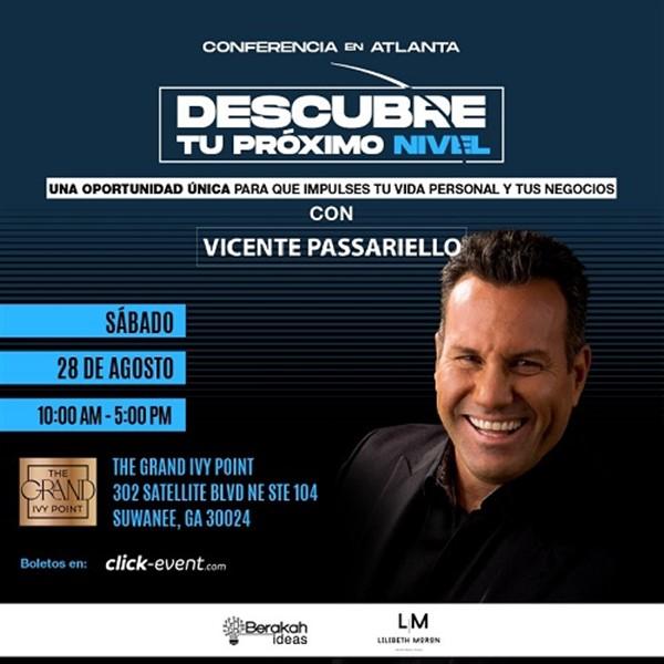 Conferencia descubre tu próximo nivel con Vicente Passariello - Atlanta GA