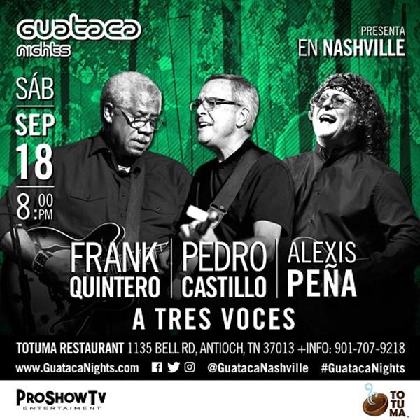 Get Information and buy tickets to A Tres Voces - Frank Quintero - Pedro Castillo - Alexis Peña - Nashville TN  on www.click-event.com