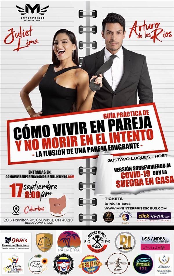 Get Information and buy tickets to Cómo vivir en pareja y no morir en el intento - Juliet Lima, Arturo De Los Rios - Columbus OH  on www.click-event.com