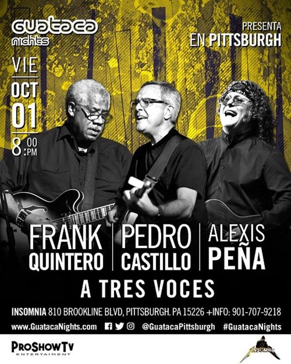 A tres Voces - Frank Quintero, Pedro Castillo, Alexis Peña - Pittsburgh PA